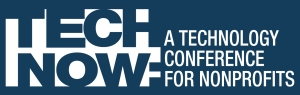 TechNow: A technology conference for nonprofits
