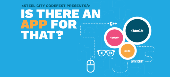 Steel City Codefest presents: is there an app for that?